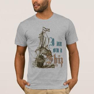 I'm on a Ship Antique Shipping Funny Slogan T-Shirt