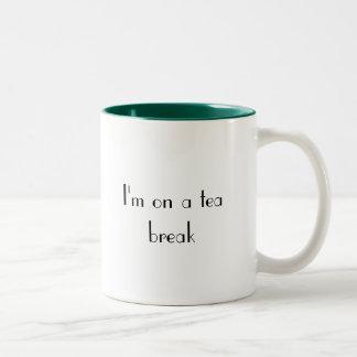 I'm on a tea break mug