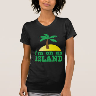 I'm on an island T-Shirt