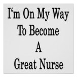 I'm On My Way To Become A Great Nurse