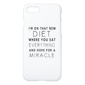 I'm On That New Diet - Funny Quote iPhone 8/7 Case
