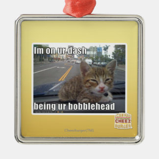 Im on ur dash christmas ornament