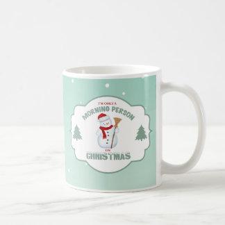 I'm Only a Morning Person on Christmas Mug2 Coffee Mug