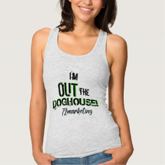 i'm out the doghouse! Fitted Racerback Ladies Sexy Tank Top