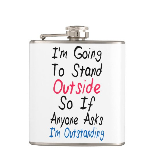 I'm Outstanding - Funny Quote, Humour Words Hip