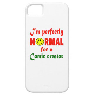 I'm perfectly normal for a Comic creator. iPhone 5 Cases