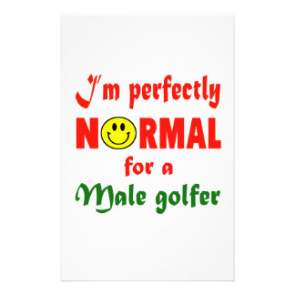 I'm perfectly normal for a male golfer. custom stationery