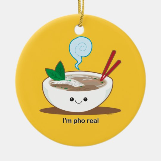 I'm Pho Real Round Ceramic Decoration