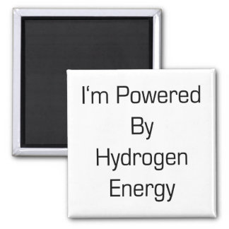 I'm Powered By Hydrogen Energy Square Magnet