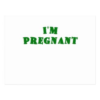Im Pregnant Postcard