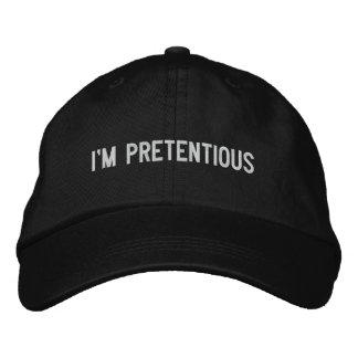 I'm Pretentious Embroidered Cap