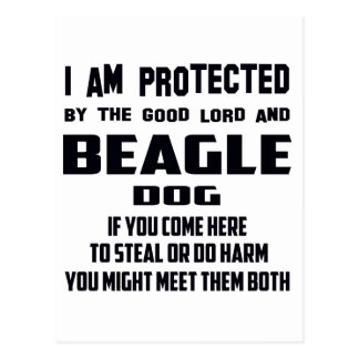 I'm protected by good lord and Beagle dog Postcard