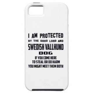 I'm protected by good lord and Swedish Vallhund do Case For The iPhone 5