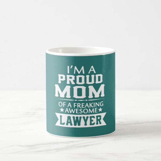 I'M PROUD LAWYER'S MOM COFFEE MUG