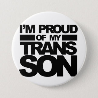 """I'm Proud of my Trans Son"" pin"