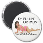 I'm Pullin' For Palin Magnet