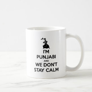 I'm Punjabi and We Don't Keep Calm Coffee Mug