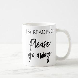 I'm Reading - Please Go Away Coffee Mug