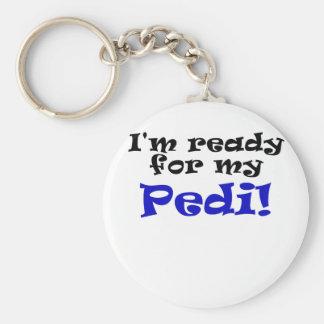 Im Ready for my Pedi Basic Round Button Key Ring