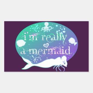 I'm really a mermaid rectangular sticker