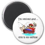 I'm retired and this is my office! 6 cm round magnet