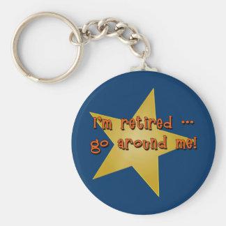 I'm Retired - Go Around Me Tshirts, Gifts Basic Round Button Key Ring