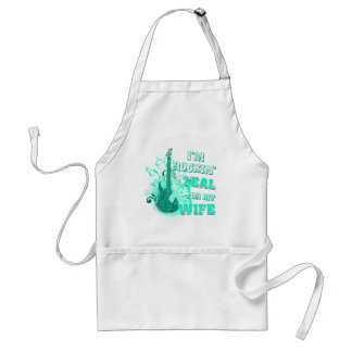 I'm Rockin' Teal for my Wife Standard Apron