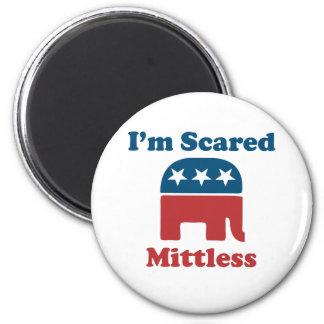 I'm Scared Mittless Fridge Magnet