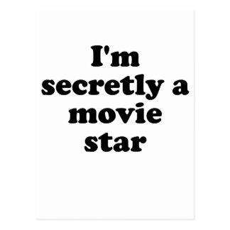 Im Secretly a Movie Star Postcard
