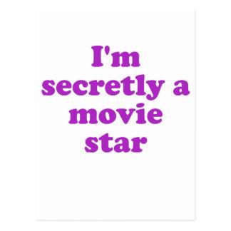 Im Secretly a Movie Star Post Card