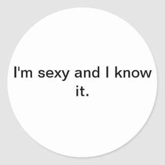 I'm sexy and I know it sticker