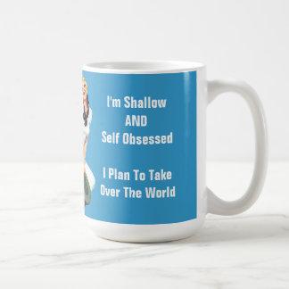 I'm Shallow AND Self Obsessed - Plan To Take Over Mug