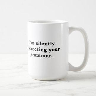 I'm silently correcting your grammar basic white mug