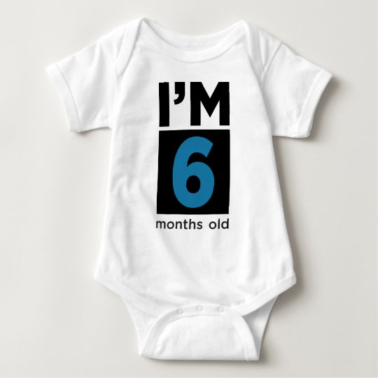 I'm Six Months Old Blue Baby Bodysuit