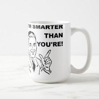 I'm Smarter Than You're Funny Mug