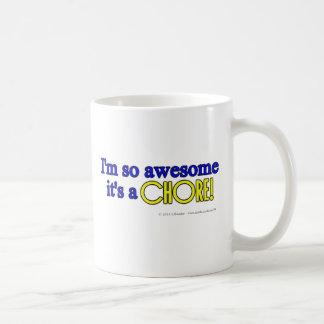 I'm so awesome it's a chore! basic white mug