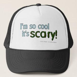 I'm so cool it's scary! trucker hat
