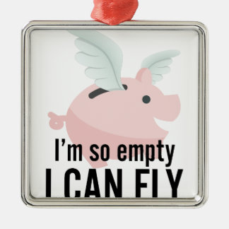 I'm So Empty Can Fly Pig Funny Christmas Ornament
