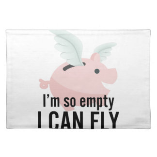 I'm So Empty Can Fly Pig Funny Place Mats