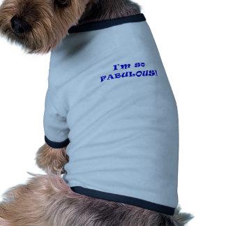 I'm So Fabulous Dog Tee