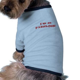 I'm So Fabulous Pet Tee Shirt