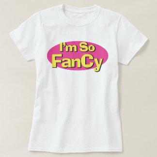 I'm So Fancy Funny Pop Music Inspired Slogan Tee