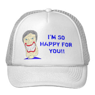 I'M SO HAPPY FOR YOU!! HAT