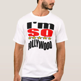 IM SO HOLLYWOOD (MyPrymate) T-Shirt