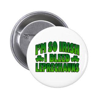 I'm So Irish I Bleed Leprechauns Button
