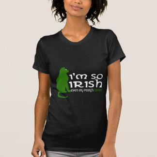 I'm so Irish T Shirts