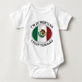 I'm So Mexican I Poop Tamales Baby Bodysuit