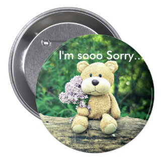 I'm so sorry bear 7.5 cm round badge