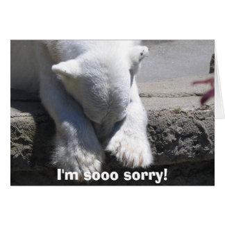 I'm sooo sorry! greeting card