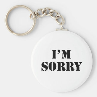 I'M Sorry Basic Round Button Key Ring